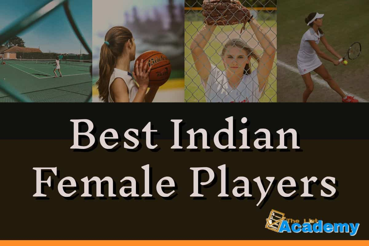 Cover Image For List : 107 Famous And Best Indian Female Players