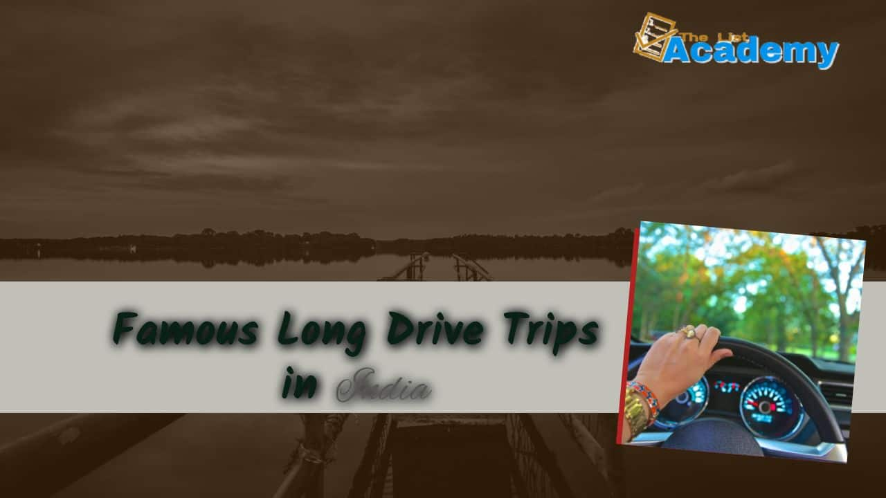 Cover Image For List : 10 Famous Long Drive Trips In India