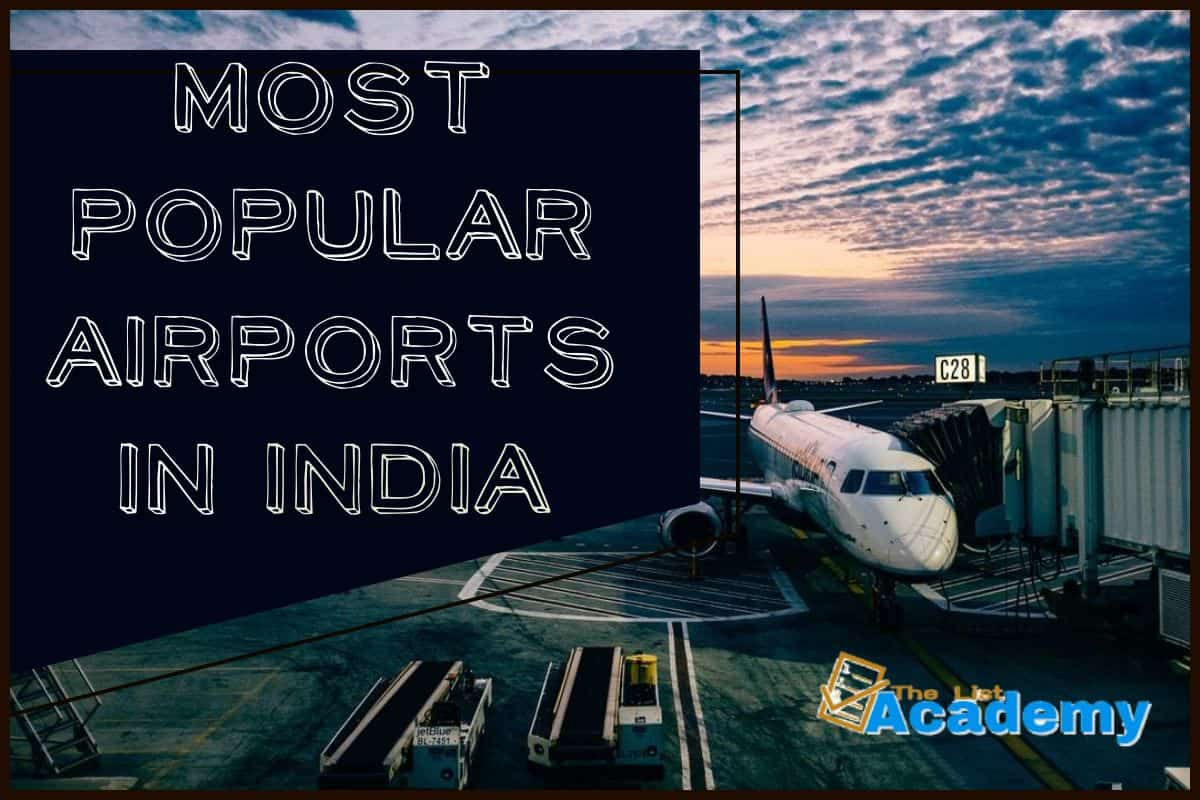 Cover Image For List : 34 Popular Airports In India