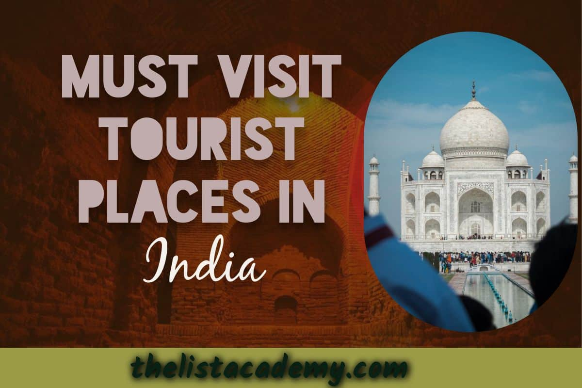 Cover Image For List : 11 Must Visit Tourist Place In India