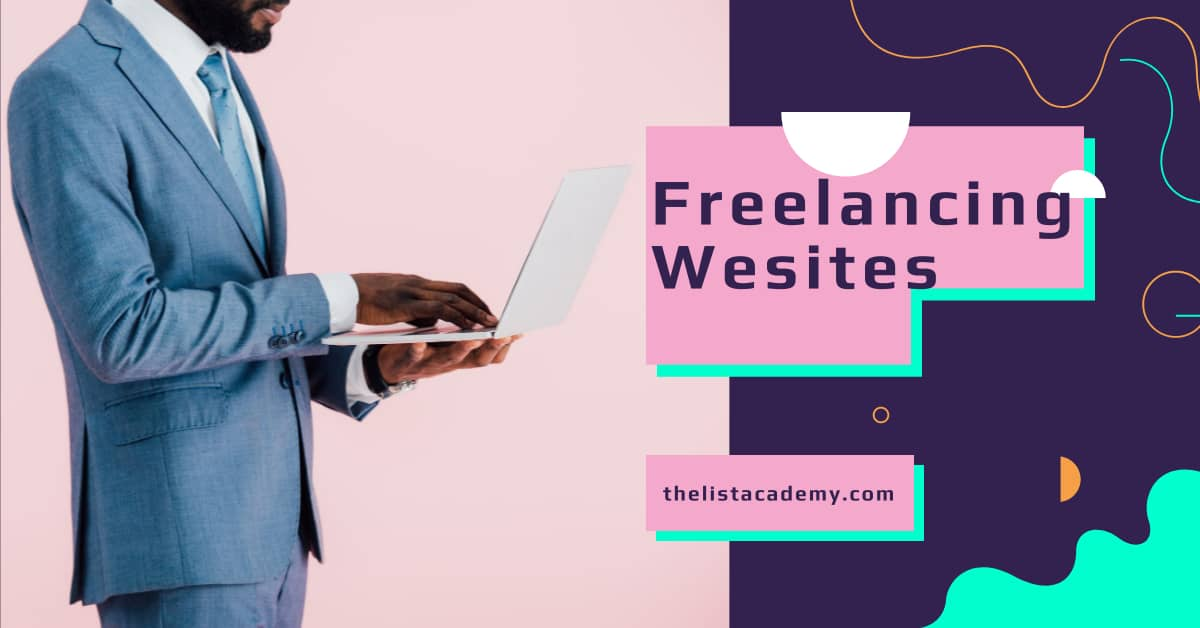 Cover Image For List : 10 Trusted Freelancing Websites Where Everyone Can Make Money