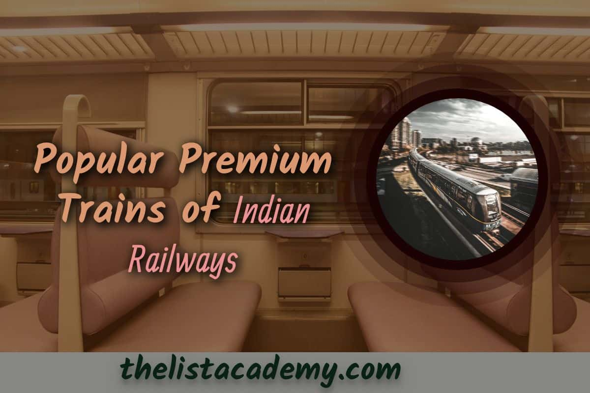 Cover Image For List : 8 Best Premium Trains Of Indian Railways