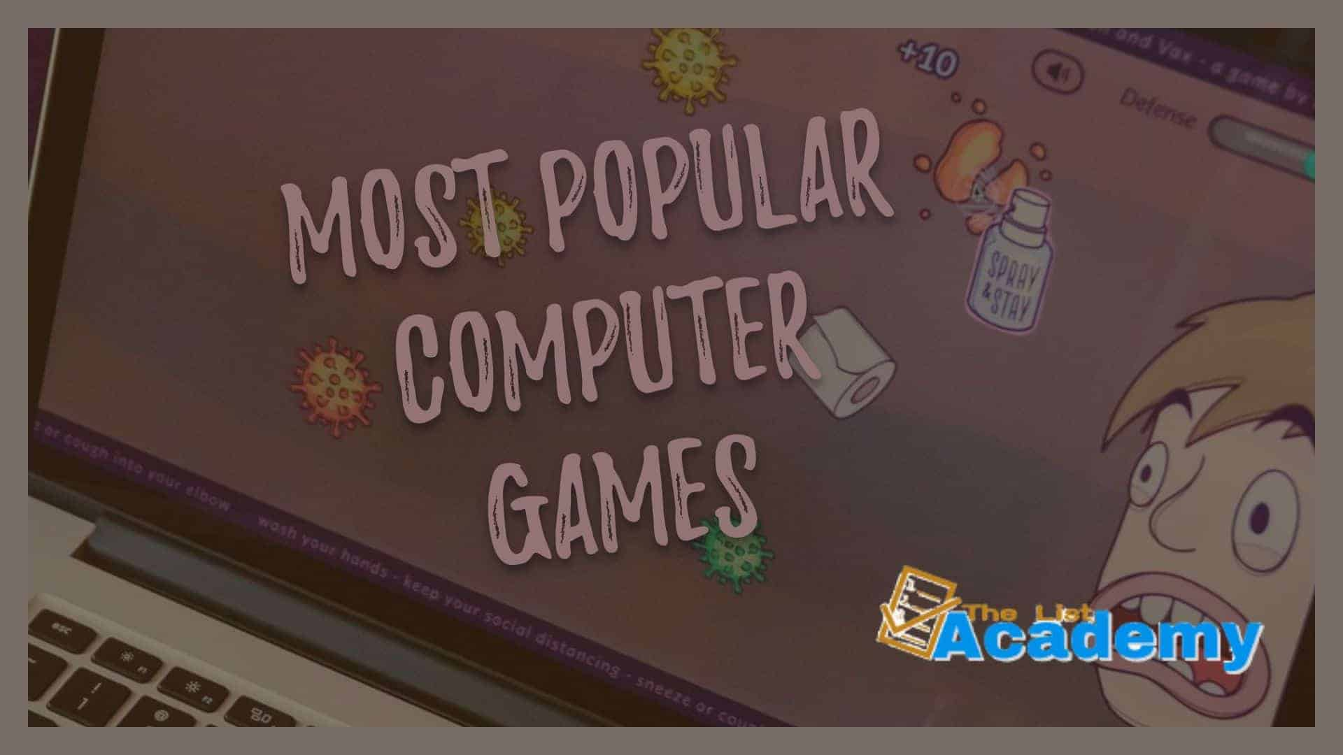 Cover Image For List : 106 Most Popular Computer Games