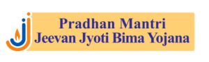 Pradhan Mantri Jeevan Jyoti Bima Yojana - प्रधानमंत्री जीवन ज्योति बीमा योजना