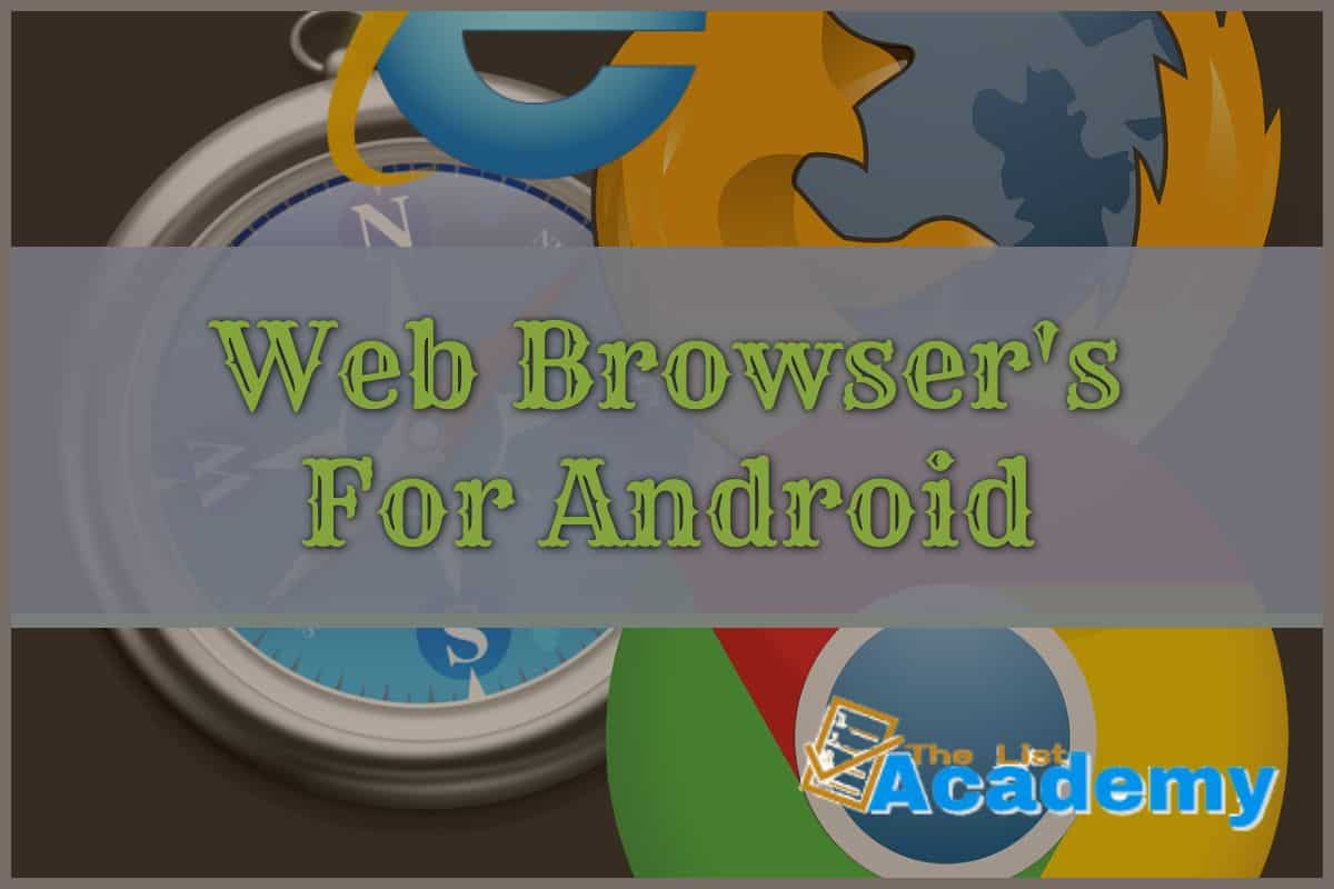 Cover Image For List : 6 Web Browser For Android