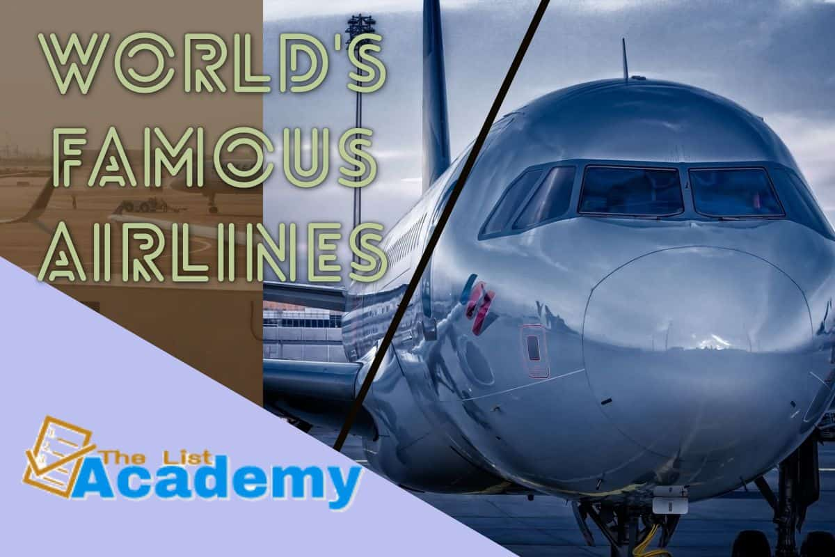 Cover Image For List : World's Famous And Top  9 World's Famous And Best Airlines