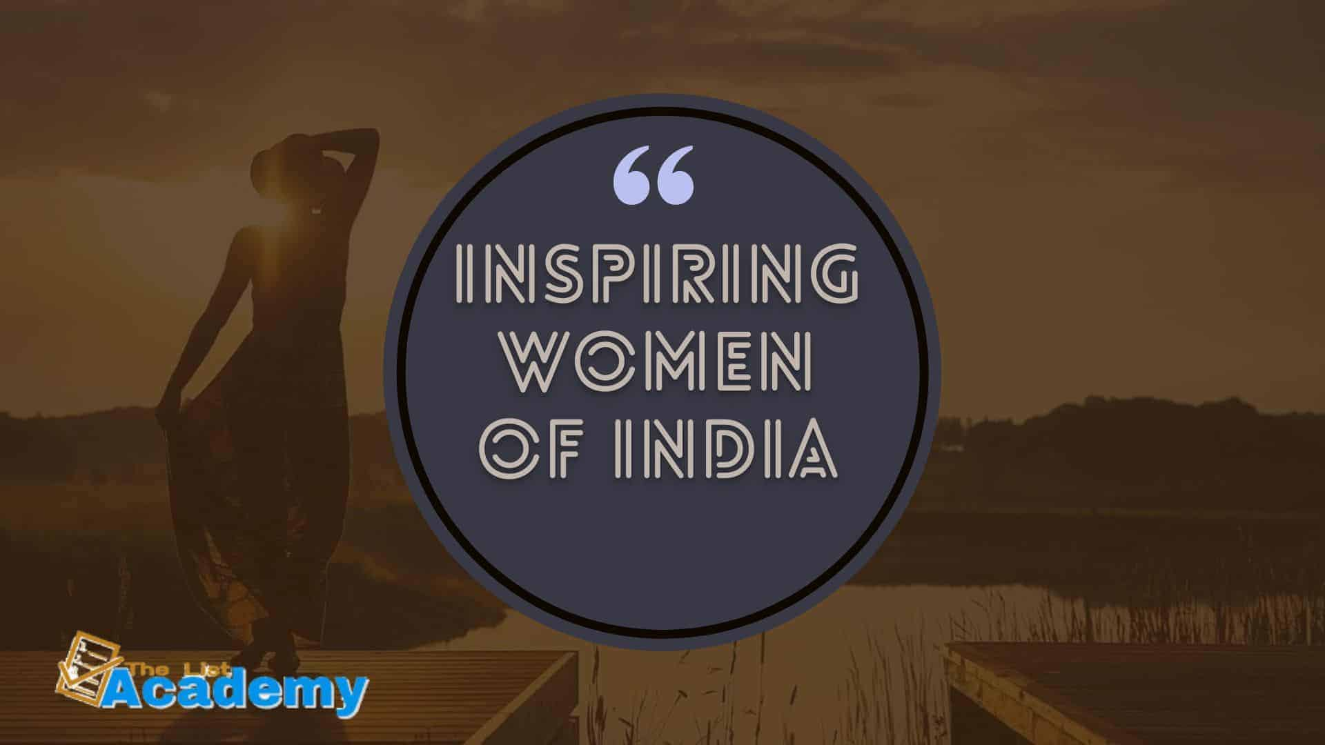 Cover Image For List : 68 Inspiring Women In India