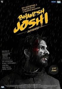 भावेश जोशी सुपरहीरो Bhavesh Joshi Superhero