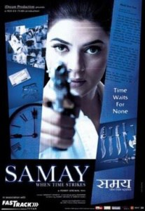 समय: व्हेन टाइम स्ट्राइक (फ़िल्म) Samay: When Time Strikes