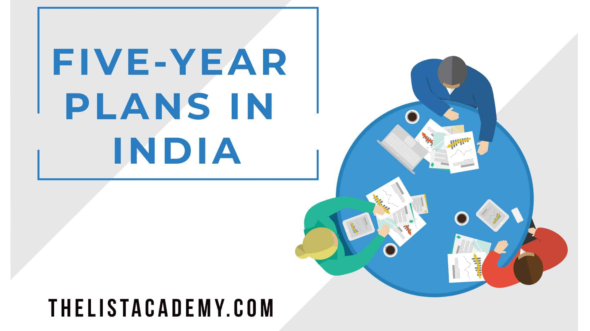Cover Image For List : List Of All  12 Five-year Plans In India