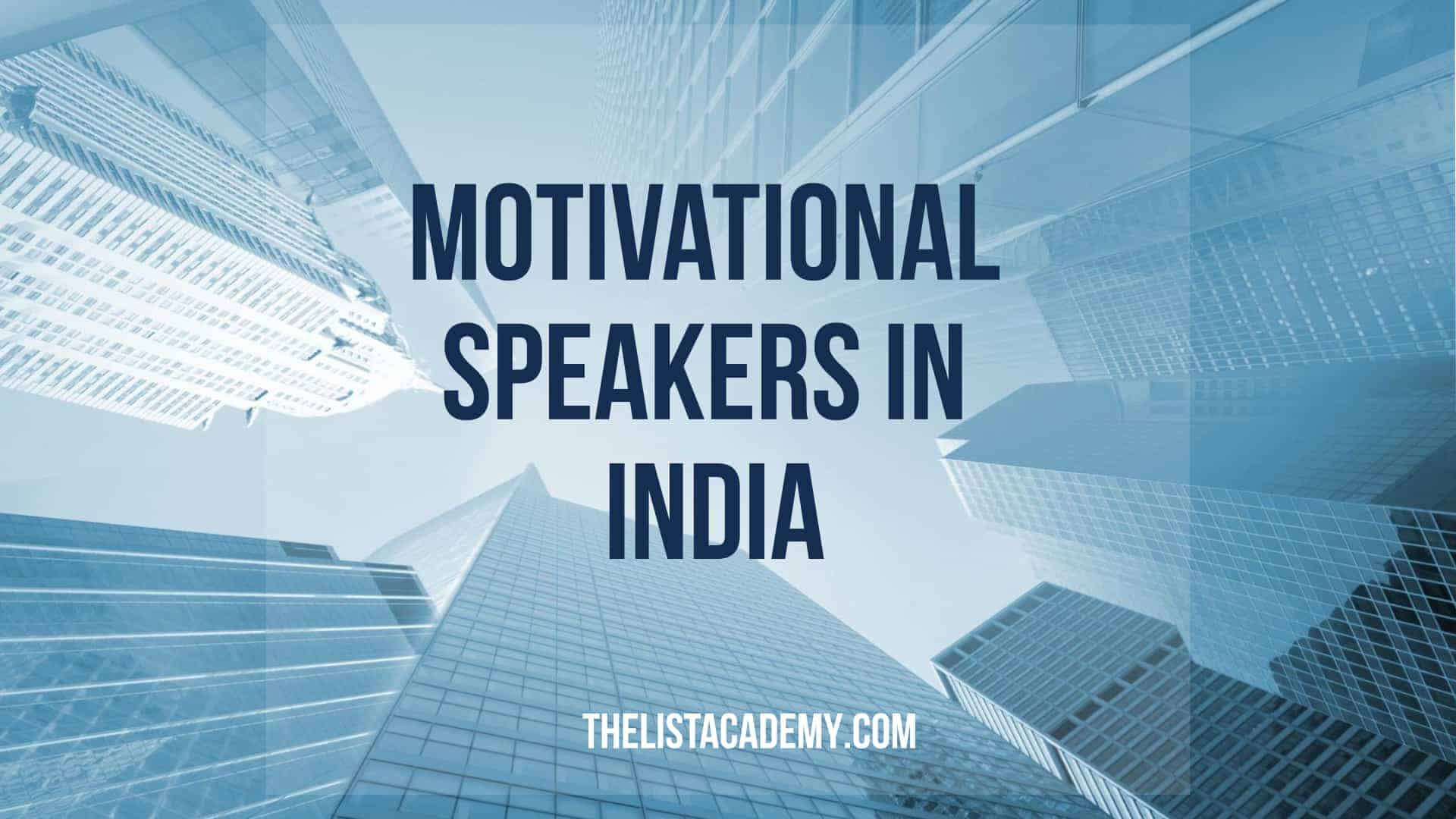 Cover Image For List : List Of  22 Motivational Speakers In India