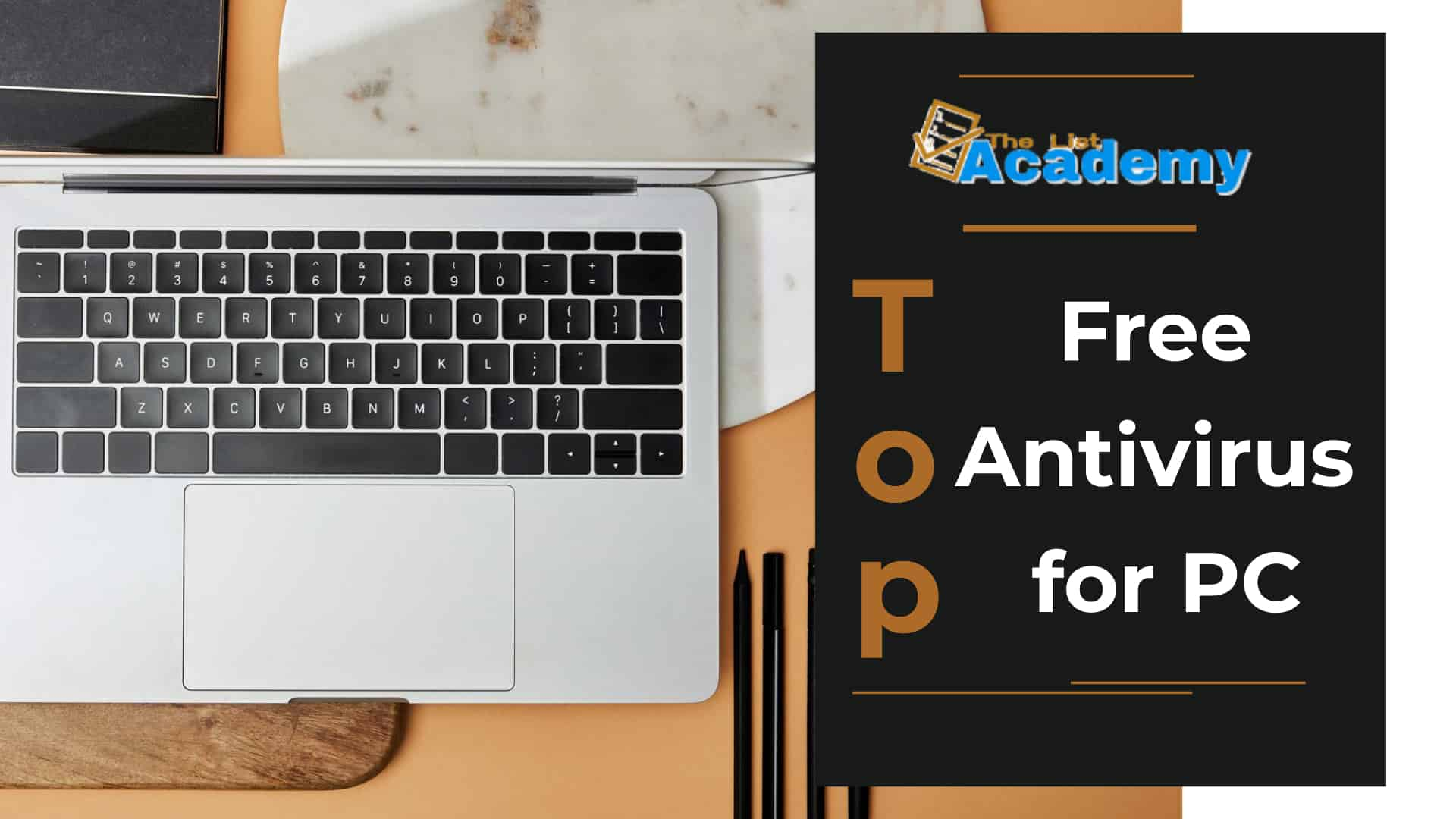 Cover Image For List : Top 14 Free Antivirus For Pc