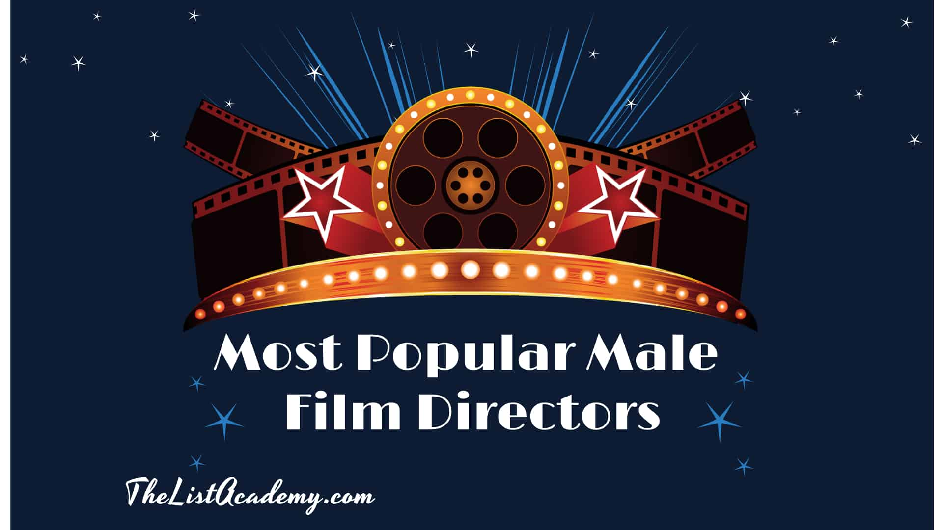 Cover Image For List : 40 Best Male Directors Worldwide