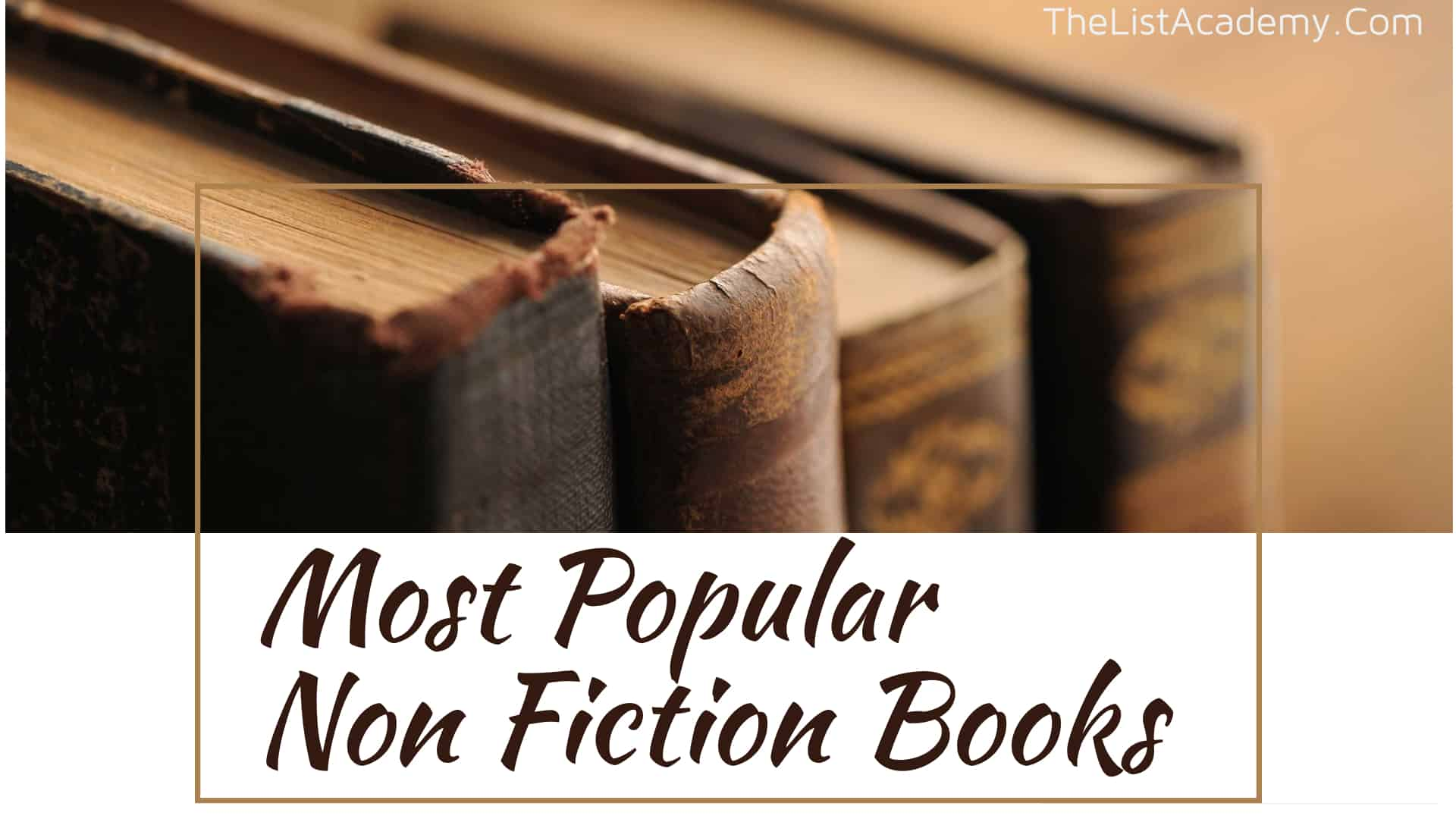 Cover Image For List : Must Read:  380 Popular Non Fiction Books