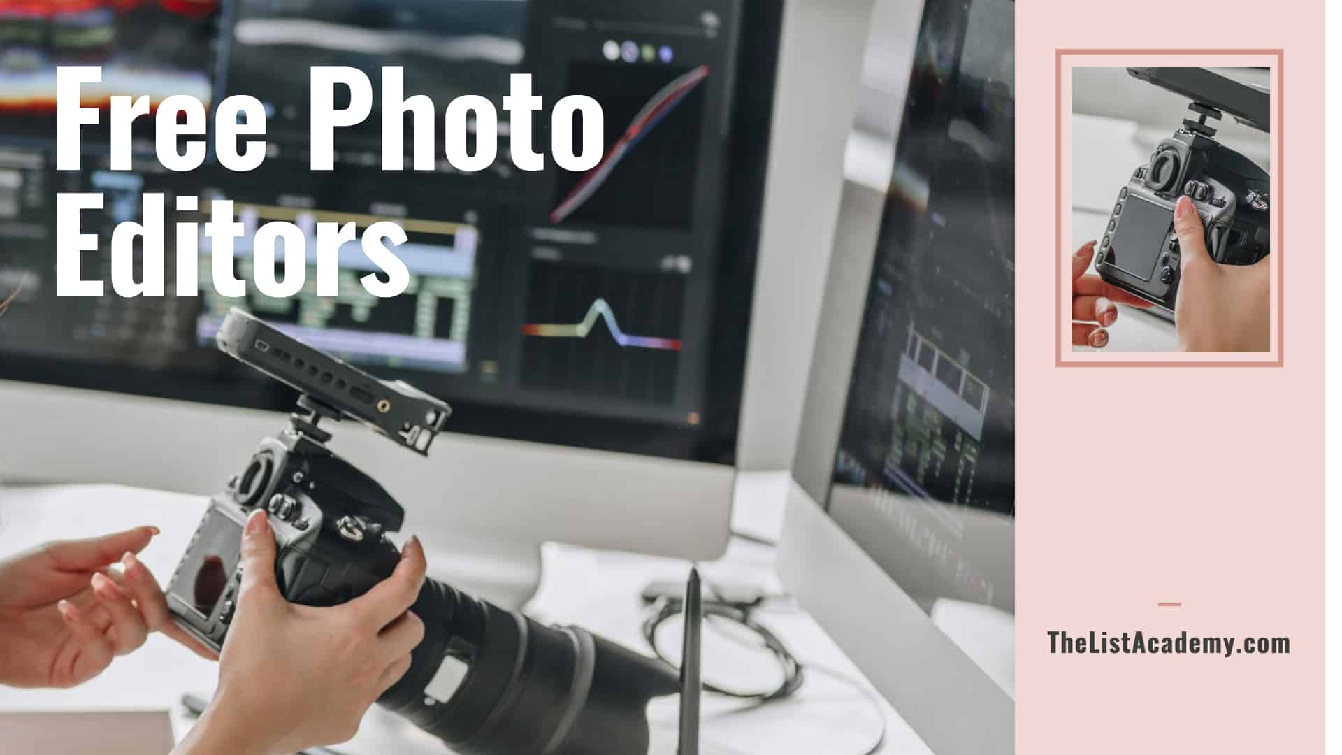 Cover Image For List : Best 28 Free Photo Editors