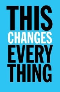 This Changes Everything: Capitalism Vs. The Climate By Naomi Klein