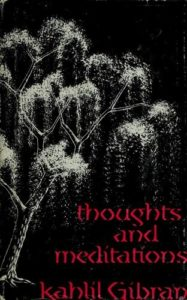 Thoughts And Meditations