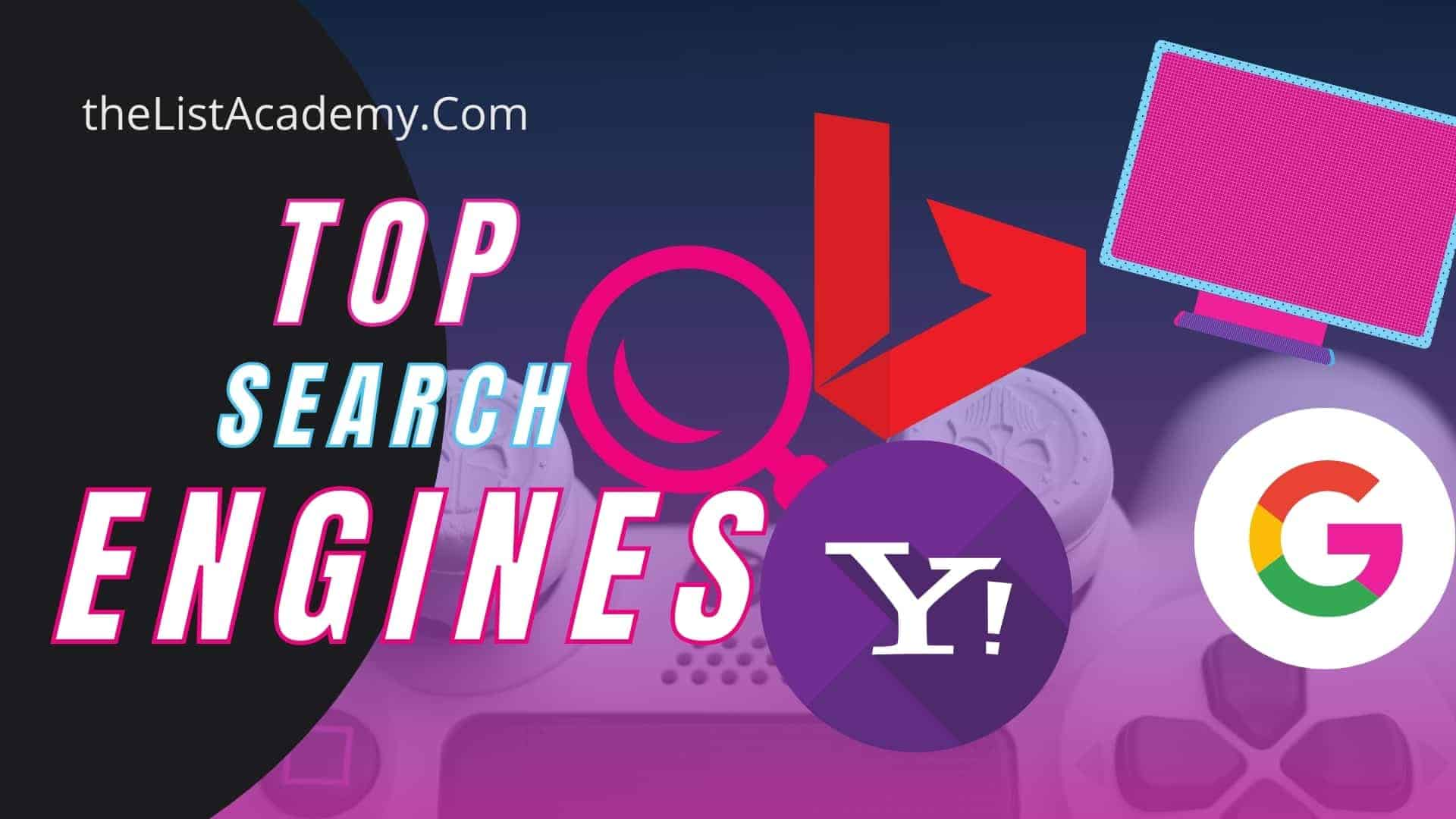 Cover Image For List : List Of Top  40 Search Engines : Google And Other Alternatives