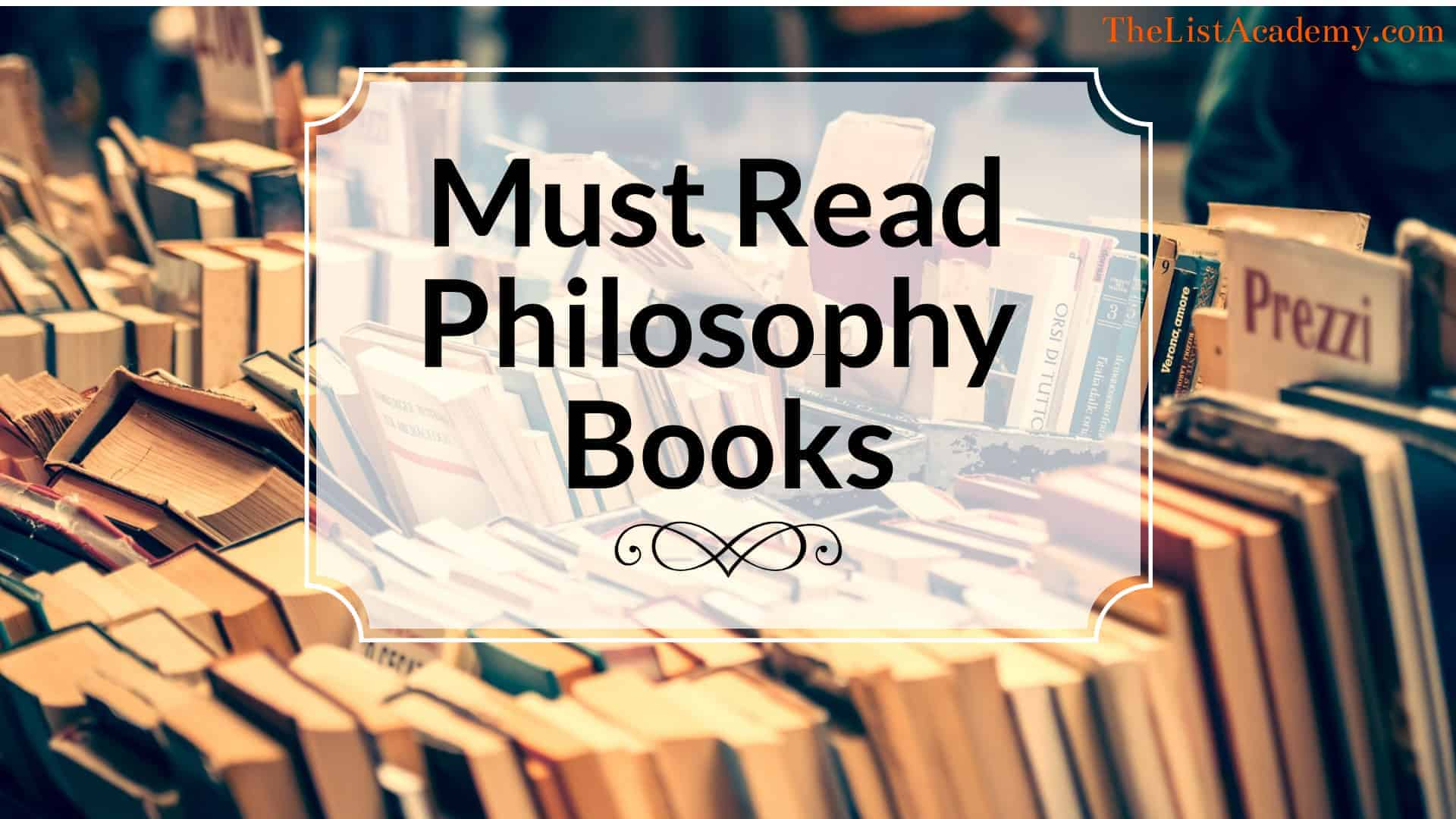 Cover Image For List : 366 Must Read Philosophy Books