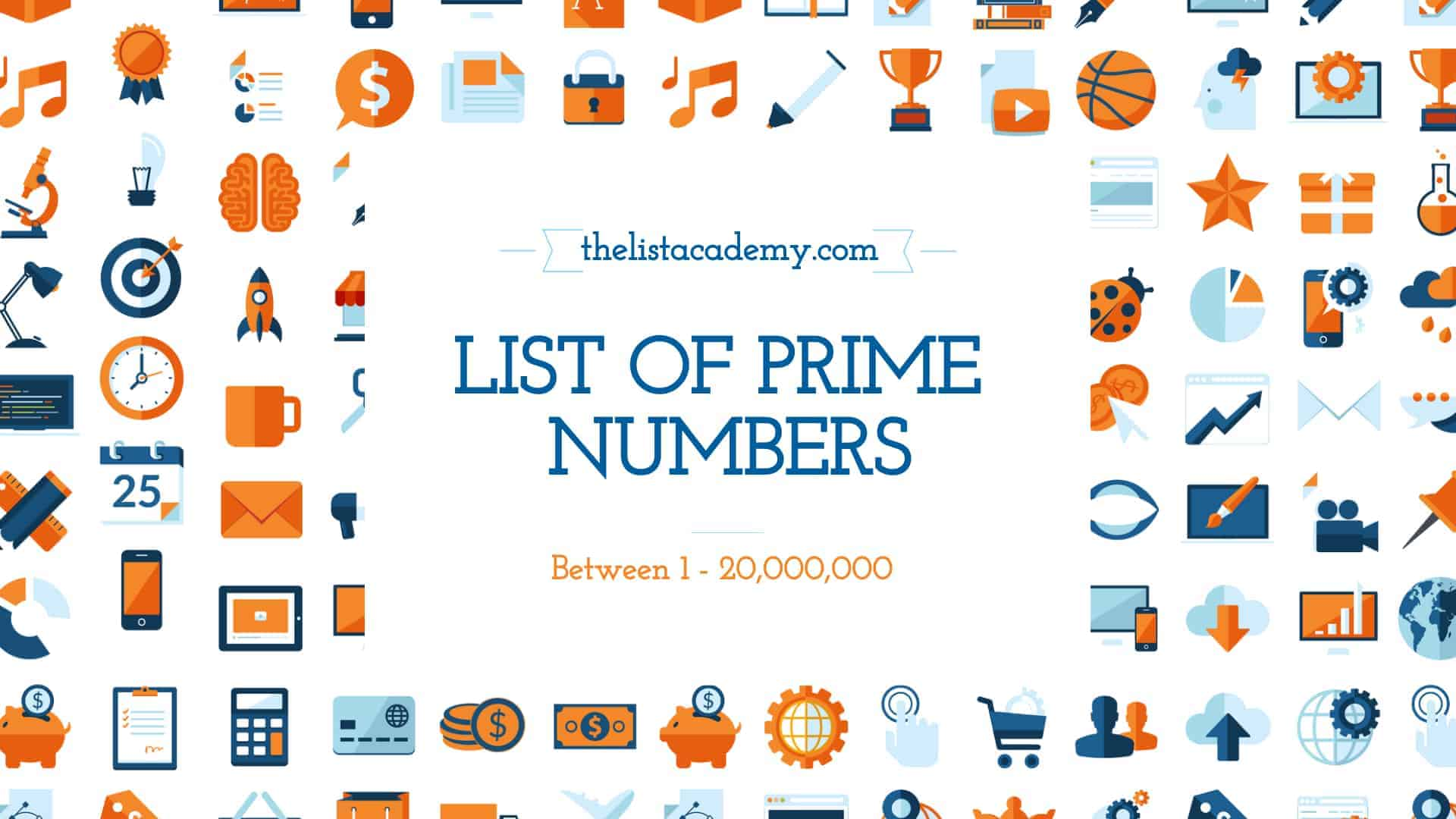 Cover Image For List : List Of  All Prime Numbers Between 1 And  20,000,000